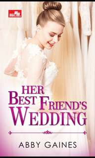 Ebook : Her Bestfriend's Wedding - Abby Gaines