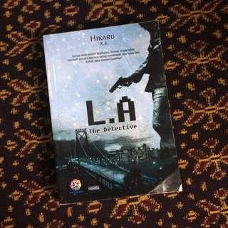 Novel LA The Detective oleh HIKARU
