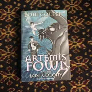 Novel Artemis Fowl and the Lost Colony oleh Eoin Colfer