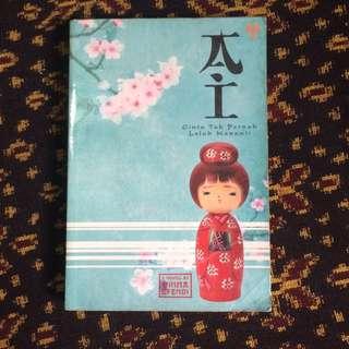 Novel Ai - Cinta Tak Pernah Lelah Menanti oleh Winna Efendi