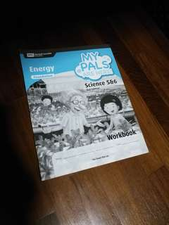 Foundation Primary 5 & 6 Science Workbook My Pals Are Here! Energy