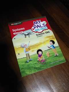 Foundation Primary 5 & 6 Science Textbook My Pals Are Here! Systems
