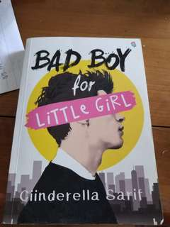 novel bad boys for little girl by Ciinderella Sarif