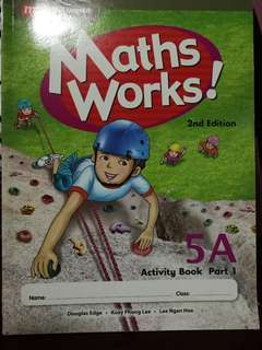 Primary 5 Workbook Maths Works! 5A Part 1