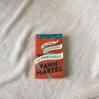 The High Mountains of Portugal by Yann Martel (Fiction)