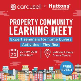Carousell x Huttons: Property Community Learning Meet - 20th May 2pm to 6pm @ National Library Drama Centre