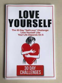 """Love Yourself"" by 30 Day Challenges"