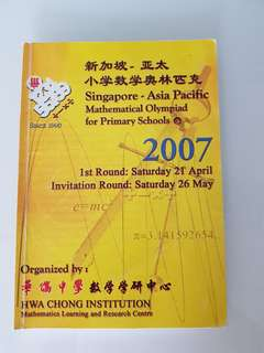 Singapore Math Olympiad for Primary Schools 2007 by Hwa Chong