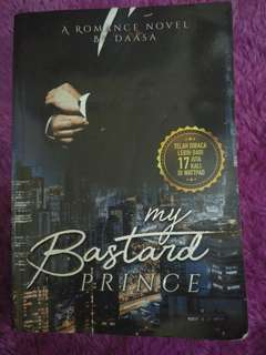 #AFBakrie Novel My Bastard Prince