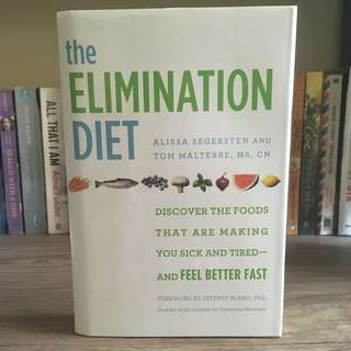 The Elimination Diet by Alissa Segersten & Tom Materre