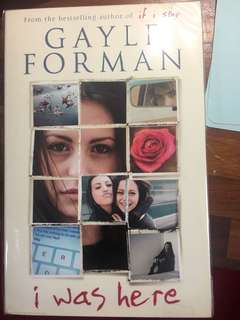 I Was Here by Gary Forman If I stay Sequel