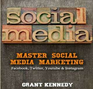 ebook Social Media: Master Social Media Marketing Facebook, YouTube