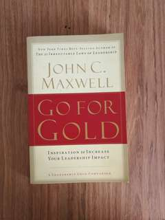 Go For Gold by JOHN MAXWELL