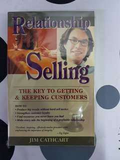 Relationship Selling : The Key to Getting & Keeping Customers