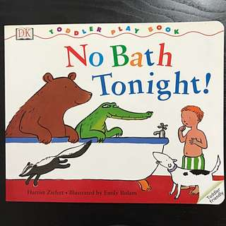 No Bath Tonight!