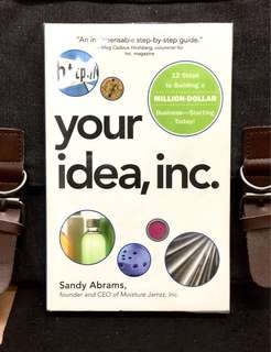 # Highly Recommended《New Book Condition + No MBA ? No Money? No Problem For Startup》Sandy Abrams - YOUR IDEA,INC :12 Steps To Building A Million-Dollar Business -- Starting Today!