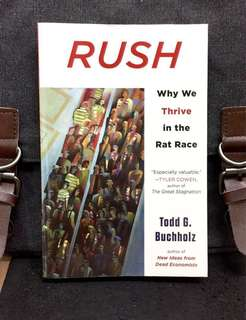 # Highly Recommended《New Book Condition + Competition Not Only Makes Us Smarter But Relaxation Makes Us Stupid》Todd G. Buchholz - RUSH : Why We Thrive in the Rat Race