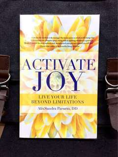 《New Book Condition + Powerful Insight To Access The Heart Of Joy》AlixSandra Parness - ACTIVATE JOY : Live Your Life Beyond Limitations