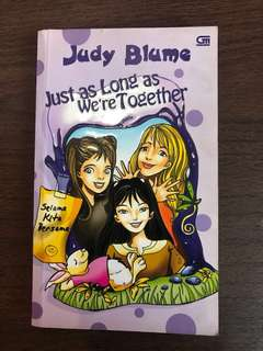 Just as Long as We're Together - Judy Blume (bahasa Indonesia)
