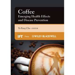 Coffee Emerging Health Effects and Disease Prevention