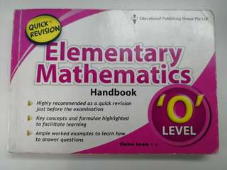Quick Revision for 'O' Level Elementary Mathematics Handbook