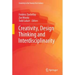 Creativity Design Thinking and Interdisciplinarity