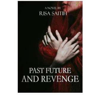 Ebook Past, Future And Revenge - Risa Saitih