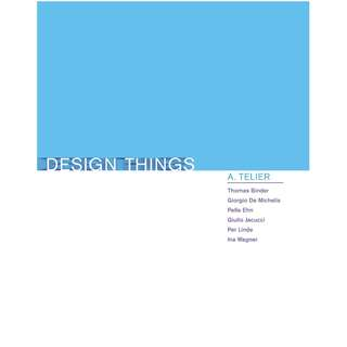 Design Things Design Thinking Design Theory