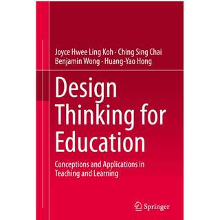 Design Thinking for Education Conceptions and Applications in Teaching and Learning