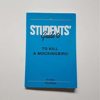 STUDENTS' GUIDE TO - TO KILL A MOCKINGBIRD