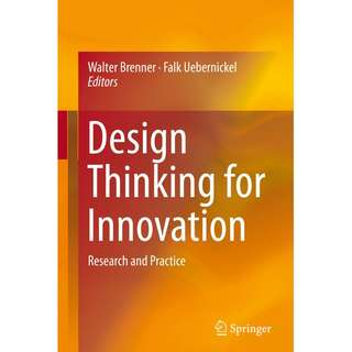 Design Thinking for Innovation Research and Practice