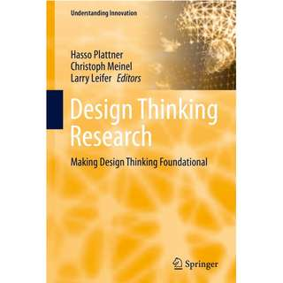 Design Thinking Research Making Design Thinking Foundational