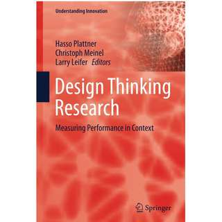 Design Thinking Research Measuring Performance in Context