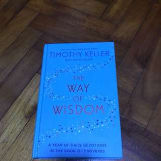 The way of wisdom by Timothy Keller