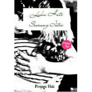 Ebook Luka Hati Seorang Istri - Penjaga Hati