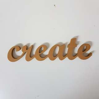 CREATE Wooden Sign