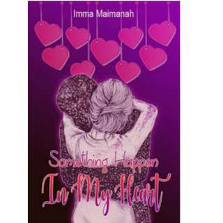 Ebook Something Happen In My Heart - Imma Maimanah