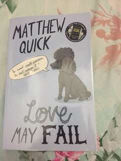 Novel Matthew Quick- Love May Fail