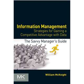 Information Management Gaining a Competitive Advantage with Data