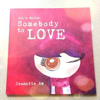 Jeanette Aw 欧萱 Sol's World: Somebody To LOVE