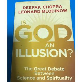 Is God an Illusion by Deepak Chopra