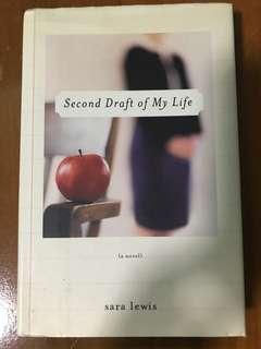 Novel - Second Draft of My Life