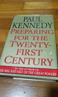 PREPARING FOR THE 21ST CENTURY - Paul Kennedy