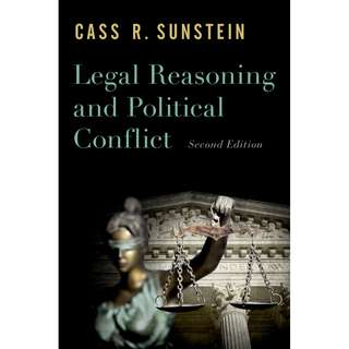 Legal Reasoning and Political Conflict 2nd Edition