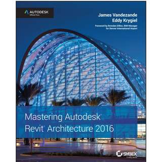 Mastering Autodesk Revit Architecture 2016