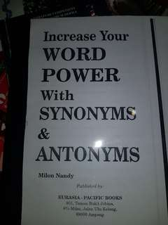 Word power with Synonyms and Antonyms