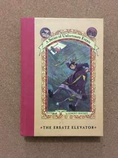 A Series of Unfortunate Events Book 6: The Ersatz Elevator