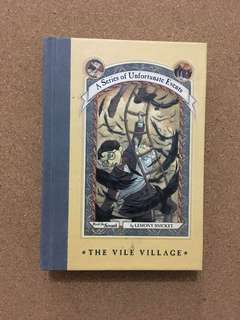 A Series of Unfortunate Events Book 7: The Vile Village