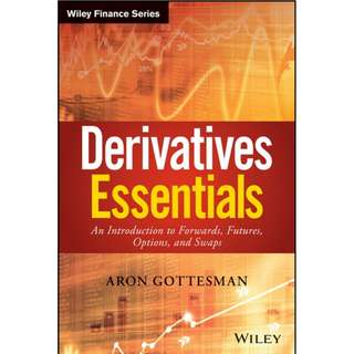 Derivatives Essentials An Introduction to Forwards, Futures, Options and Swaps (2016, Wiley)