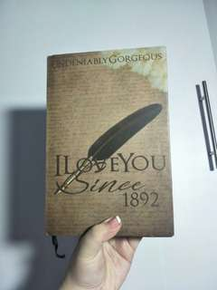 I Love you since 1892